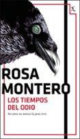 LOS TIEMPOS DEL ODIO (BRUNA HUSKY 3) - 9788432234446 - ROSA MONTERO