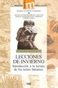 lecciones de invierno: introduccion a la lectura de los textos li terarios-tadea fuentes vazquez-9788433838346