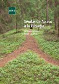 Enlace de descarga de libros electrónicos gratis SENDAS DE ACCESO A LA FILOSOFÍA 9788436275346