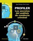 profiler. los secretos del análisis de conducta criminal (ebook)-juan enrique soto castro-9788436841046