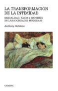 LA TRANSFORMACION DE LA INTIMIDAD - 9788437613246 - ANTHONY GIDDENS