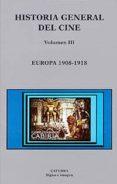 HISTORIA GENERAL DEL CINE: EUROPA, 1908-1918 - 9788437616346 - VV.AA.