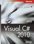 VISUAL C# 2010 (PASO A PASO) - 9788441528246 - JOHN SHARP