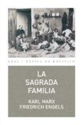 LA SAGRADA FAMILIA - 9788446035046 - KARL MARX