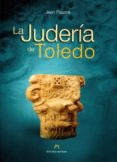 LA JUDERIA DE TOLEDO - 9788461552146 - JEAN PASSINI