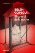 EL COMITE DE LA NOCHE - 9788466342346 - BELEN GOPEGUI