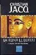 LA REINA LLIBERTAT (L IMPERI DE LES TENEBRES; T. 1) - 9788466402446 - CHRISTIAN JACQ