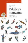 PALABRAS MANZANA - 9788466724746 - JORGE LUJAN