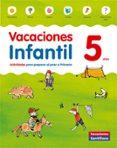 VACACIONES 5 INFANTIL SANTILLANA ED 2014 - 9788468087146 - VV.AA.