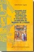 RELACIONES ENTRE ESPAÑA Y FRANCIA DESDE LA PAZ DE LOS PIRINEOS (1 659) HASTA LA GUERRA DE DEVOLUCION (1667). LA EMBAJADA DEL MARQUES DE LA FUENTE - 9788473927246 - ISABEL YETANO LAGUNA