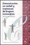 comunicacion no verbal y enseñanza de las lenguas extranjeras-ana maria cestero mancera-9788476353646