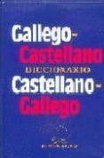 DICCIONARIO GALLEGO-CASTELLANO CASTELLANO-GALLEGO - 9788482884646 - BEATRIZ GARCIA TURNES