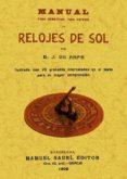MANUAL PARA CONSTRUIR TODA ESPECIE DE RELOJES DE SOL (ED. FACSIMI L) - 9788490010846 - JUAN DE ARFE Y VILLAFAÑE