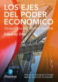 LOS EJES DEL PODER - 9788490355046 - EDUARDO OLIER