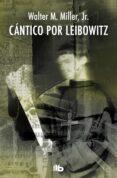 CÁNTICO POR LEIBOWITZ - 9788490702246 - WALTER M. MILLER