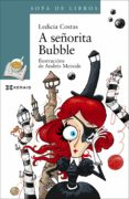 A SEÑORITA BUBBLE (GALLEGO) - 9788491212546 - LEDICIA COSTAS