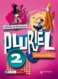PLURIEL 2 LIVRE DE ELEVE - 9788492729746 - VV.AA.