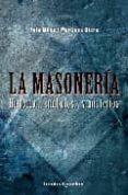 LA MASONERIA - 9788492801046 - L.M. MARTINEZ OTERO