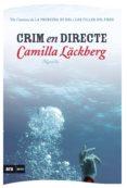 CRIM EN DIRECTE - 9788493809546 - CAMILLA LACKBERG