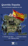 querida españa (ebook)-jose maria sanchez-silva-agustin serrano de haro-9788494109546