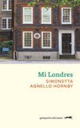 MI LONDRES - 9788494426346 - SIMONETTA AGNELLO HORNBY