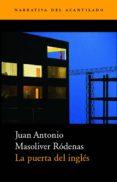 LA PUERTA DEL INGLES - 9788495359346 - JUAN ANTONIO MASOLIVER RODENAS
