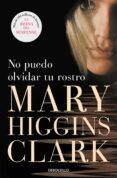 NO PUEDO OLVIDAR TU ROSTRO - 9788497595346 - MARY HIGGINS CLARK