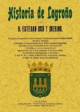 HISTORIA DE LOGROÑO (ED. FACSIMIL) - 9788497617246 - ESTEBAN OCA Y MERINO