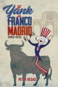 A YANK IN FRANCO MADRID - 9788498733846 - PETER BESAS