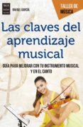 las claves del aprendizaje musical (ebook)-rafael garcia-9788499175546