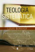 Descargas gratuitas de libros electrónicos más vendidos TEOLOGIA SISTEMÁTICA iBook PDF de