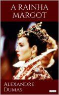 Biblioteca de libros electrónicos en línea: A RAINHA MARGOT 9788583863946 de DUMAS ALEXANDRE