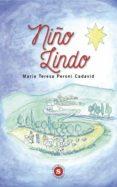 Descargas de libros electrónicos gratis en línea NIÑO LINDO de MARÍA TERESA PERONI CADAVID MOBI RTF iBook 9788740408546