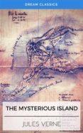 THE MYSTERIOUS ISLAND (DREAM CLASSICS) (EBOOK) - 9788826479446 - VERNE JULES