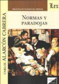 NORMAS Y PARADOJAS - 9789563921946 - CARLOS ALARCON CABRERA