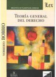 TEORIA GENERAL DEL DERECHO (BOBBIO - ED. OLEJNIK) - 9789583510946 - NORBERTO BOBBIO