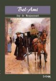 BEL-AMI (EBOOK) - 9789944330046 - MAUPASSANT GUY DE