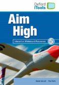 aim high 5. itools-paul kelly-susan ianuzzi-9780194453356