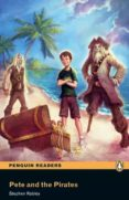 PETE AND THE PIRATES BOOK/CD PACK: EASYSTARTS (PENGUIN READERS) - 9781408232156 - STEPHEN RABLEY