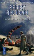 PERRY RHODAN N289 LA VISION DE - 9782266226356 - K.SCHEER