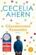 DER GLASMURMELSAMMLER. - 9783596193356 - CECELIA AHERN