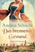 DAS BRENNENDE GEWAND (EBOOK) - 9783641019556 - ANDREA SCHACHT