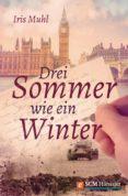 DREI SOMMER WIE EIN WINTER (EBOOK) - 9783775171656 - IRIS MUHL