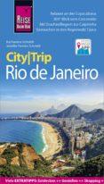 Descarga gratuita de ebooks griegos 4 REISE KNOW-HOW CITYTRIP RIO DE JANEIRO 9783831746156 en español de JENNIFER FERREIRA SCHMIDT, KAI FERREIRA SCHMIDT