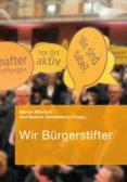 WIR BÜRGERSTIFTER (EBOOK) - 9783871512056