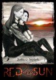 Descargar e book gratis RED RISING SUN  (Literatura española) de JUSTIN C. SKYLARK 9783960893356