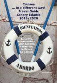 Libros gratis para descargar en formato pdf. CRUISES... IN A DIFFERENT WAY! TRAVEL GUIDE CANARY ISLANDS 2019/2020