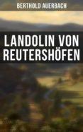 LANDOLIN VON REUTERSHÖFEN (EBOOK) - 9788027228256 - BERTHOLD AUERBACH