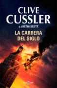 LA CARRERA DEL SIGLO - 9788401342356 - CLIVE CUSSLER