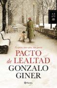 PACTO DE LEALTAD (EBOOK) - 9788408129356 - GONZALO GINER